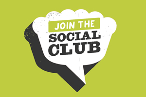Join our Social Club