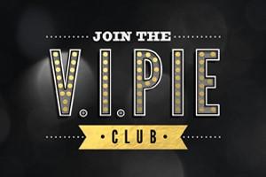 Become a VIPie