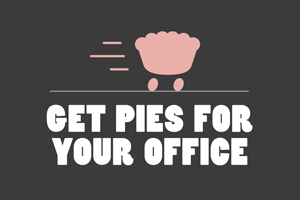 Get Pies delivered to your office