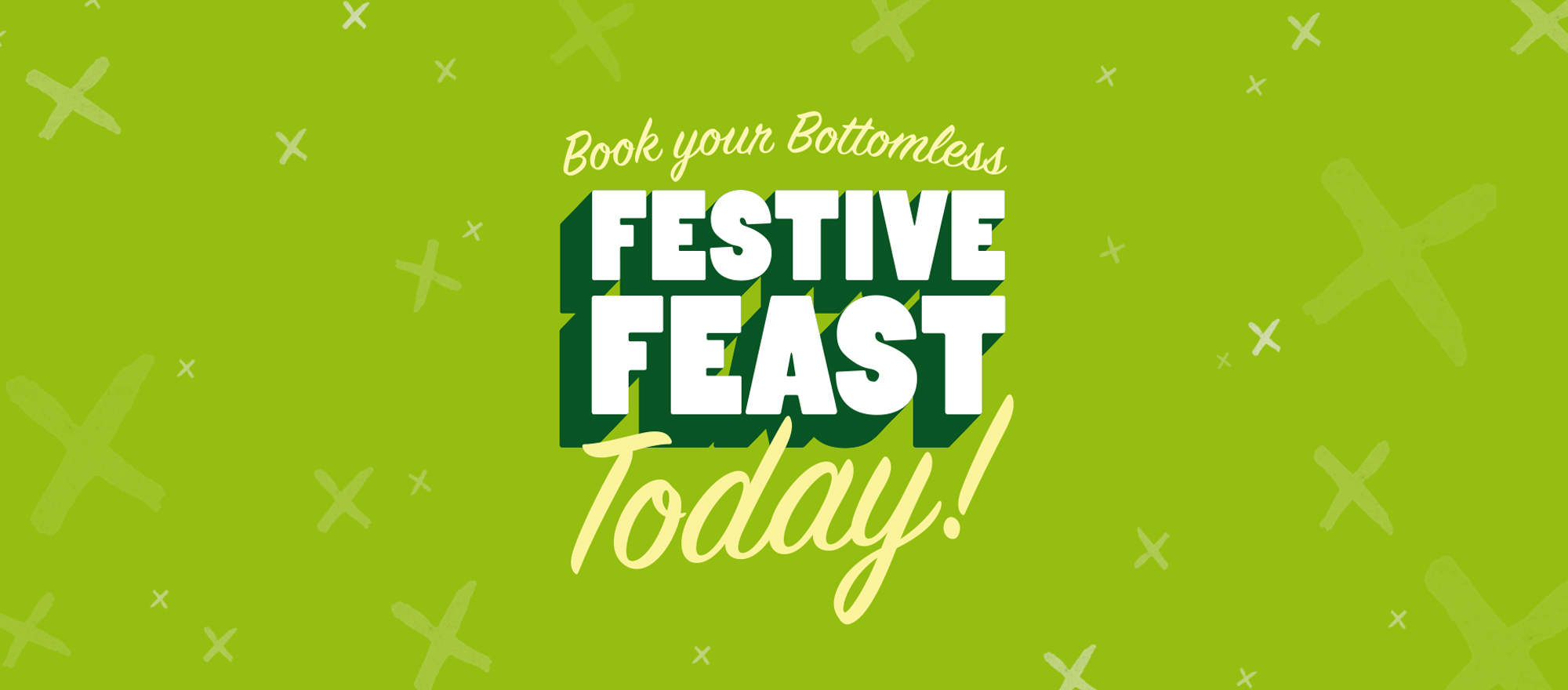Book Your Bottomless Festive Feast Today
